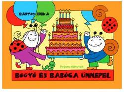 Bogyó és Babóca ünnepel (2009)