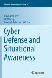 Cyber Defense and Situational Awareness (ISBN: 9783319380261)