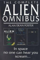 Complete Alien Omnibus - Alan Dean Foster (1993)