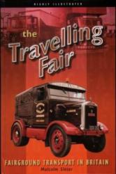 Travelling Fair - Fairground Transport in Britain (2003)