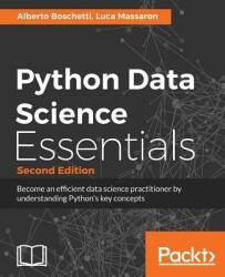 Python Data Science Essentials - Second Edition (ISBN: 9781786462138)