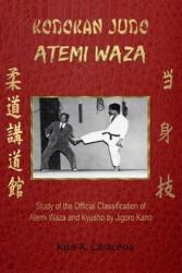 KODOKAN JUDO ATEMI WAZA (English) - Jose a. Caracena (ISBN: 9781366626738)