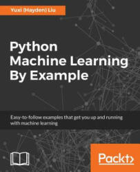 Python Machine Learning by Example (ISBN: 9781783553112)