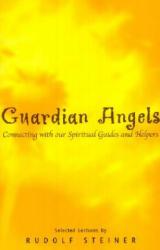 Guardian Angels - Rudolf Steiner (2007)