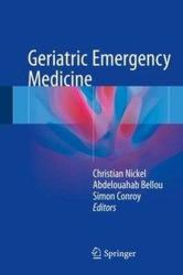 Geriatric Emergency Medicine - Christian Nickel, Abdelouahab Bellou, Simon Conroy (ISBN: 9783319193175)