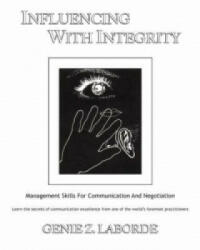 Influencing with Integrity - Management Skills for Communication and Negotiation (1995)