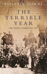 Terrible Year - The Paris Commune, 1871 (2004)