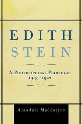 Edith Stein - Alasdair MacIntyre (ISBN: 9780742549951)