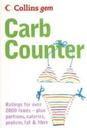 Carb Counter - A Clear Guide to Carbohydrates in Everyday Foods (2004)
