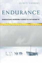 Endurance: Shackleton's Incredible Voyage - Alfred Lansing (2000)