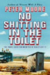 No Shitting in the Toilet (2005)