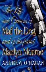 Life and Opinions of Maf the Dog, and of His Friend Marilyn Monroe (2010)