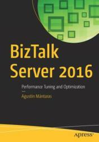 BizTalk Server 2016 (ISBN: 9781484239933)
