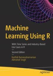 Machine Learning Using R (ISBN: 9781484242148)