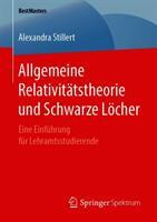 Allgemeine Relativitatstheorie und Schwarze Locher (ISBN: 9783658250997)