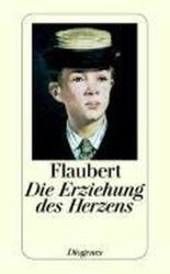 Die Erziehung des Herzens (ISBN: 9783257207231)