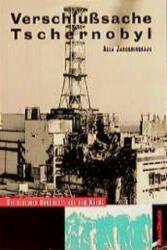Verschlußsache Tschernobyl - Alla Jaroshinskaja (ISBN: 9783861630623)
