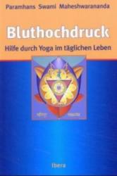 Yoga im tglichen Leben bei Bluthochdruck (ISBN: 9783850521567)