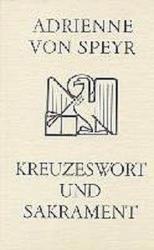 Kreuzeswort und Sakrament (ISBN: 9783894112585)