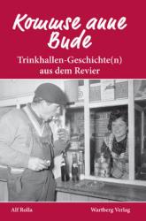 Kommse mit anne Bude? Trinkhallen-Geschichte (ISBN: 9783831317066)
