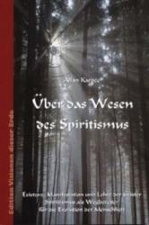 ber das Wesen des Spiritismus (ISBN: 9783895395215)