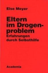 Eltern im Drogenproblem (ISBN: 9783896651860)