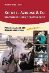 Ketose, Azidose & Co. (ISBN: 9783981057560)