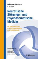 Neurotische Strungen und Psychosomatische Medizin (ISBN: 9783608426199)