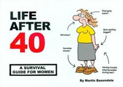 Life After 40 - Martin Baxendale (2004)