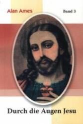 Durch die Augen Jesu (ISBN: 9783874492898)