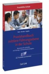 Praxishandbuch mittlere Fhrungsebene in der Schule (ISBN: 9783556064252)