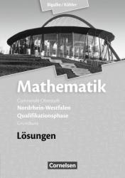 Mathematik Qualifikationsphase Grundkurs. Lsungen zum Schlerbuch. Sekundarstufe II Nordrhein-Westfalen (ISBN: 9783060419166)