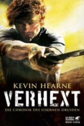 Die Chronik des Eisernen Druiden - Verhext - Kevin Hearne, Alexander Wagner (ISBN: 9783608939323)