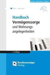Handbuch Vermgenssorge und Wohnungsangelegenheiten (ISBN: 9783846202579)