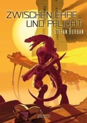 Zwischen Ehre und Pflicht (ISBN: 9783864021664)