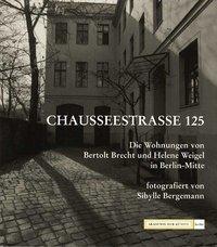 Chausseestrasse 125 (ISBN: 9783883310367)