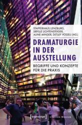 Dramaturgie in der Ausstellung (ISBN: 9783837627145)