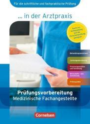 Medizinische Fachangestellte in der Arztpraxis 1. -3. Ausbildungsjahr. Prfungsvorbereitung (ISBN: 9783064509542)