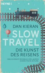 Slow Travel (ISBN: 9783453417977)