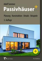 Passivhuser+ (ISBN: 9783481032791)