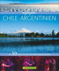 Highlights Chile / Argentinien (ISBN: 9783765460319)