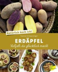 Natrlich koch ich! Erdpfel (ISBN: 9783706625661)