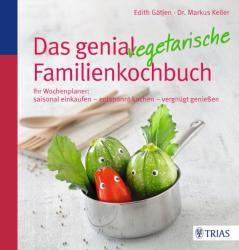 Das genial vegetarische Familienkochbuch (ISBN: 9783830480440)