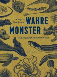 Wahre Monster (ISBN: 9783957570307)