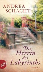 Die Herrin des Labyrinths (ISBN: 9783746630670)