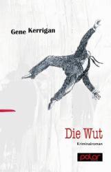 Die Wut (ISBN: 9783945133064)