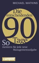 Die entscheidenden 90 Tage (ISBN: 9783593501291)