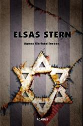 Elsas Stern. Ein Holocaust-Drama (ISBN: 9783862823109)