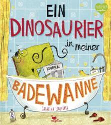 Ein Dinosaurier in meiner Badewanne (ISBN: 9783734820014)