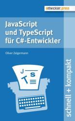 JavaScript und TypeScript fr C#-Entwickler (ISBN: 9783868021363)